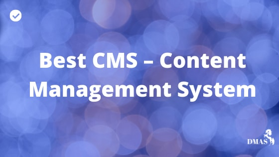 Best CMS – Content Management System