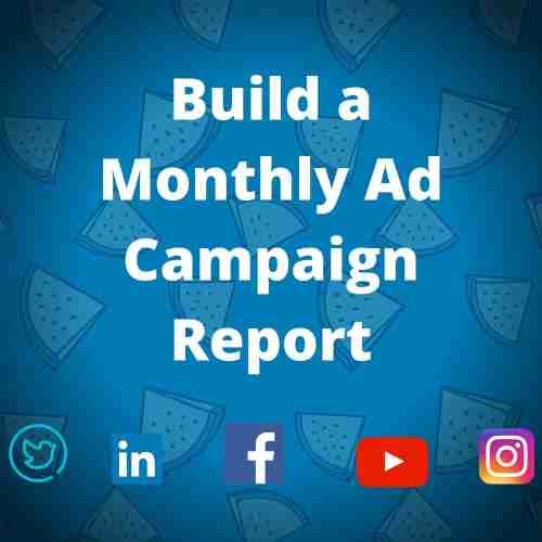 SMM Services - Build a Monthly Ad Campaign Report