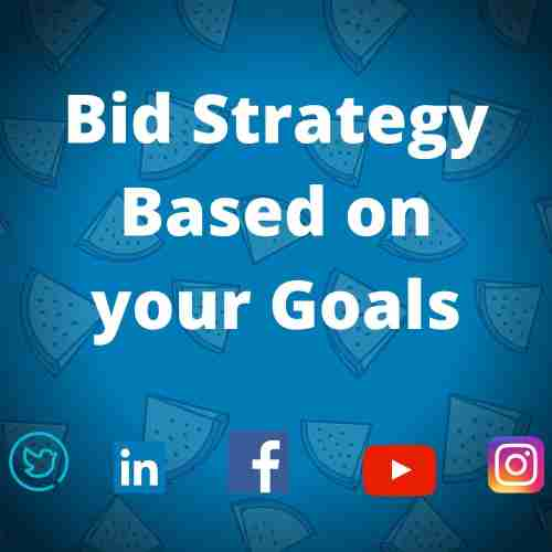 smm services - bid strategy based on your goals