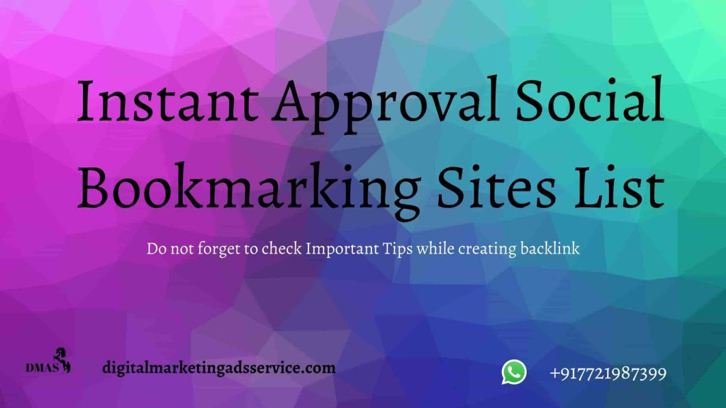 Free Instant Approval Bookmarking Sites List 2020