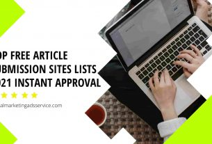 Top Free Article Submission Sites Lists 2021 Instant Approval